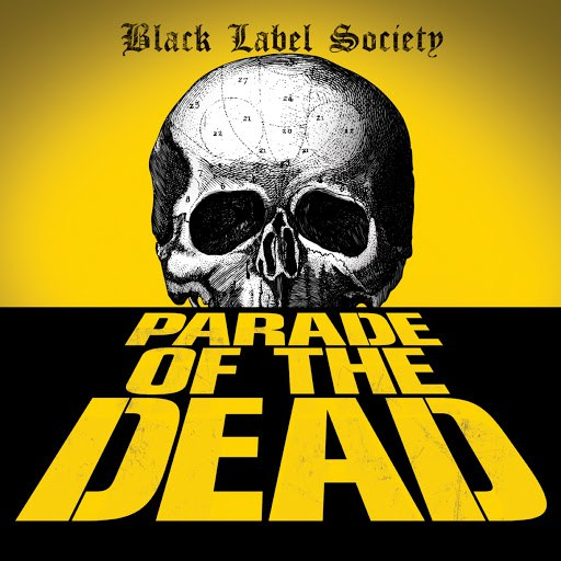 Black Label Society альбом Parade Of The Dead