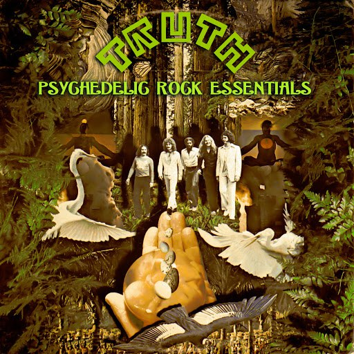 Truth альбом Psychedelic Rock Essentials