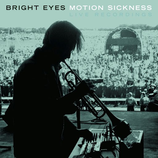 Bright Eyes альбом Motion Sickness: Live Recordings
