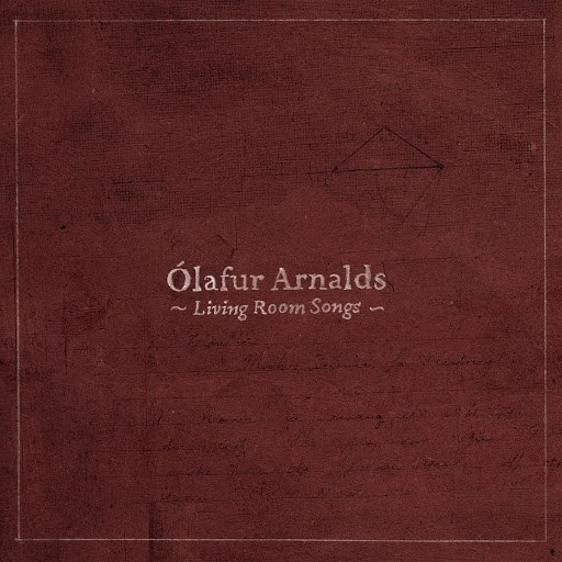 Ólafur Arnalds альбом Living Room Songs