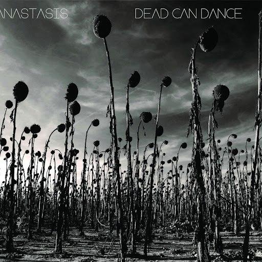 Dead Can Dance альбом Anastasis
