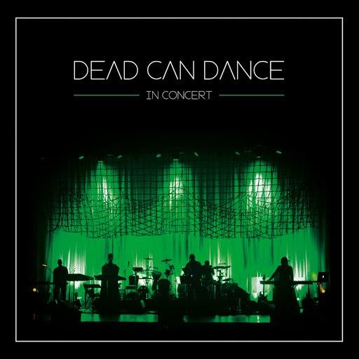 Dead Can Dance альбом In Concert