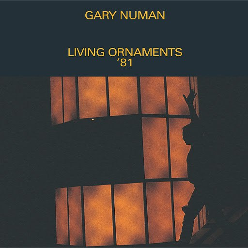 Gary Numan альбом Living Ornaments '81