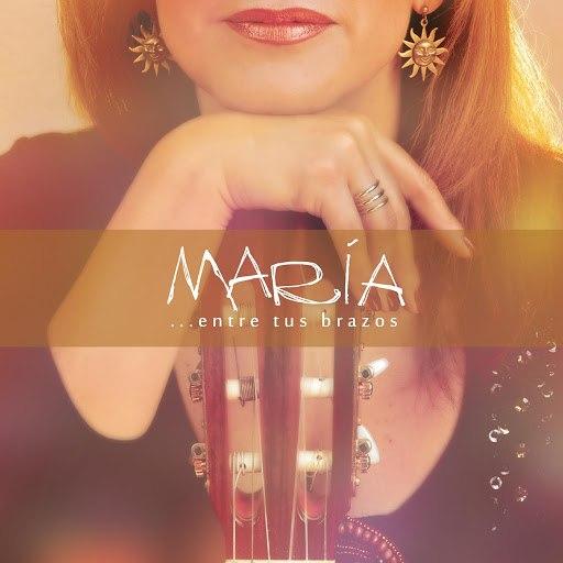 Мария альбом Entre Tus Brazos