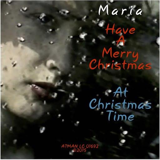 Мария альбом Have a Merry Christmas