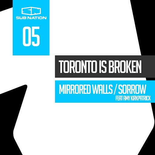 Toronto Is Broken альбом Mirrored Walls / Sorrow