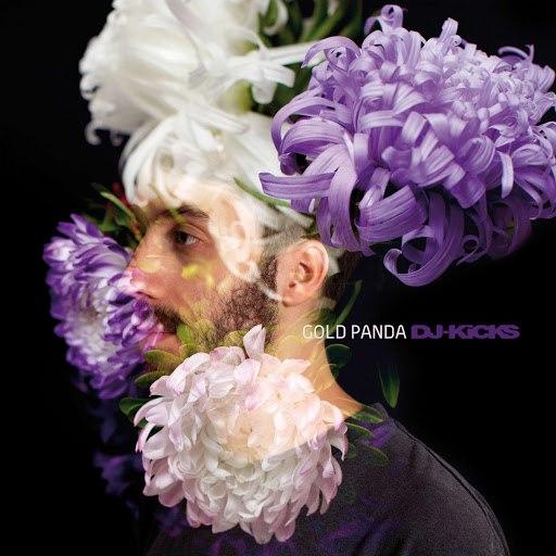 gold panda альбом DJ-Kicks (Gold Panda) (streaming version)