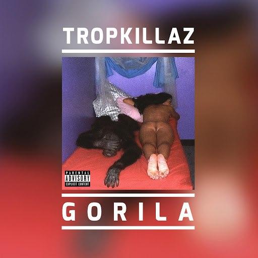 Tropkillaz альбом Gorila