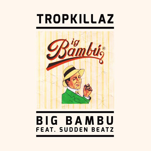 Tropkillaz альбом Big Bambu