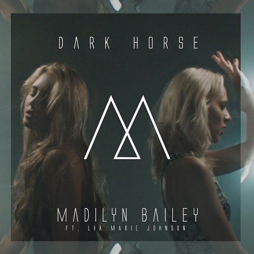 Madilyn Bailey альбом Dark Horse (Originally Performed By Katy Perry)