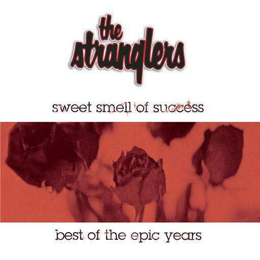 The Stranglers альбом Sweet Smell Of Success - The Best Of The Epic Years