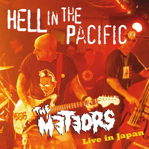The Meteors альбом Hell In The Pacific