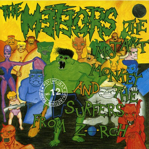 The Meteors альбом The Mutant Monkey And The Surfers From Zorch