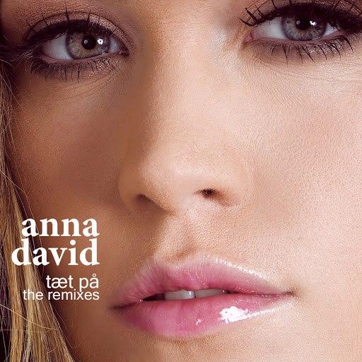 Anna David альбом Tæt På (The Remixes)