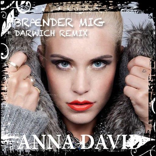Anna David альбом Brænder Mig (Darwich Remix)