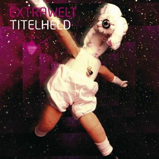 Extrawelt альбом Titelheld EP