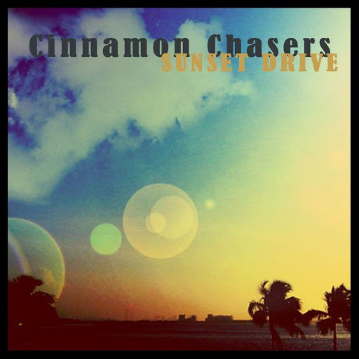 Cinnamon Chasers альбом Sunset Drive - EP