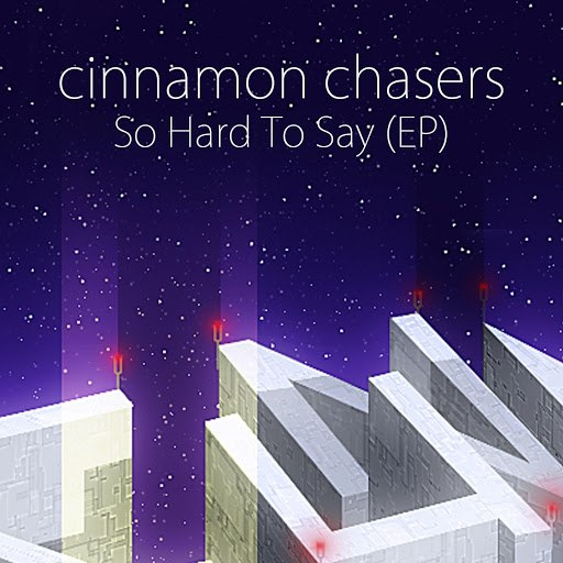 Cinnamon Chasers альбом So Hard to Say (EP)