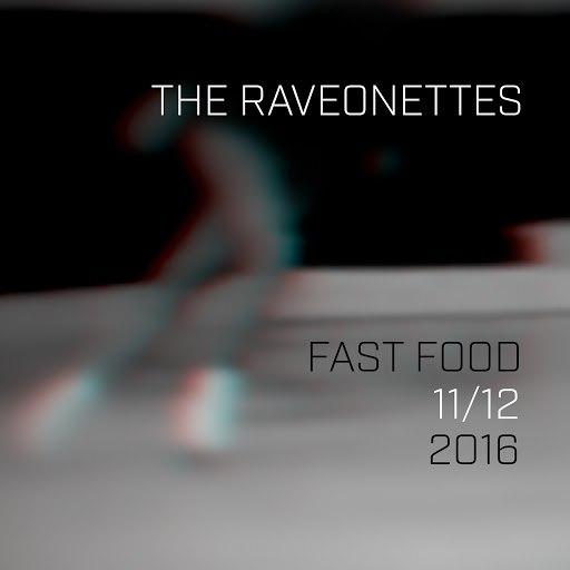 The Raveonettes альбом Fast Food