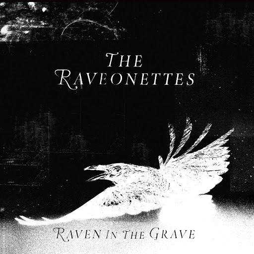 The Raveonettes альбом Raven in the Grave (Deluxe)