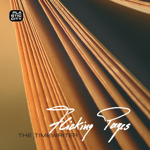 The Timewriter альбом Flicking Pages (Remixes)