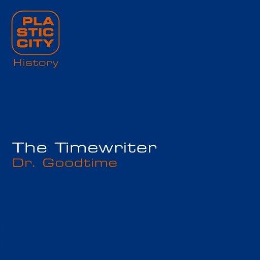 The Timewriter альбом Dr. Goodtime