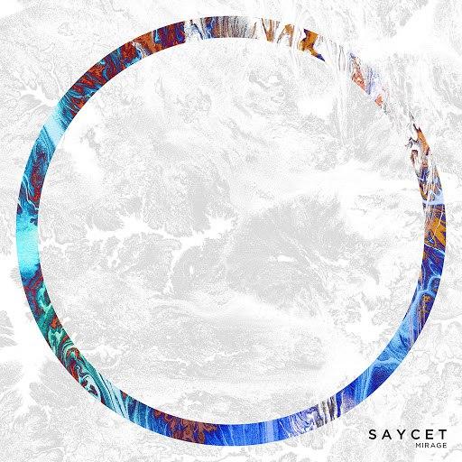 Saycet альбом Mirage