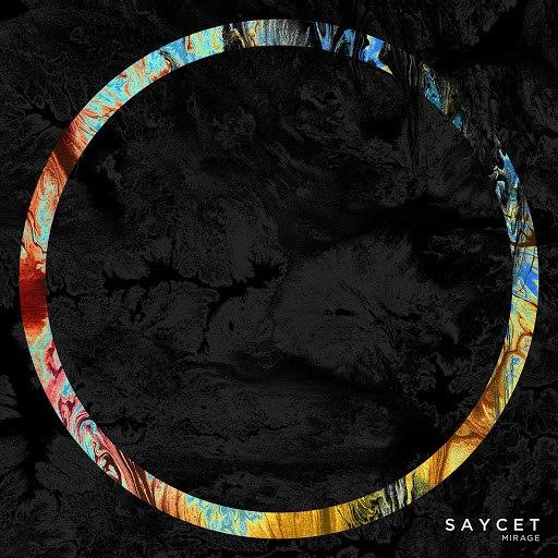 Saycet альбом Mirage Extended