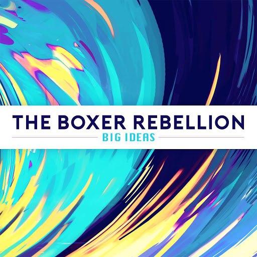 The Boxer Rebellion альбом Big Ideas