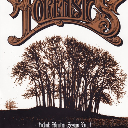 Forensics альбом Hogback Mountain Sessions - Vol. 1