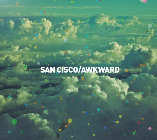 San Cisco альбом Awkward (EP Version)