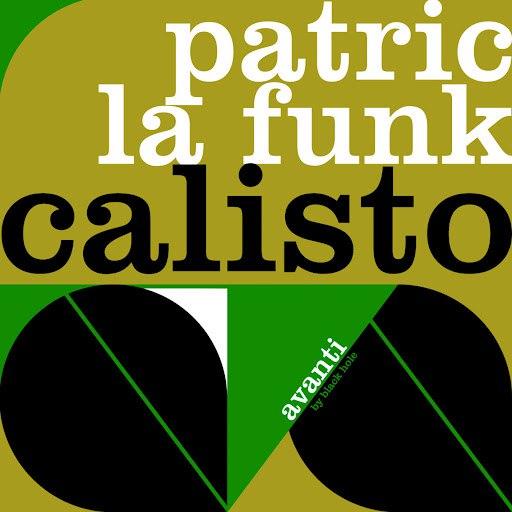 Patric La Funk альбом Calisto