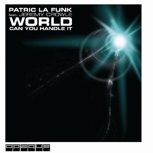 Patric La Funk альбом World Can You Handle It