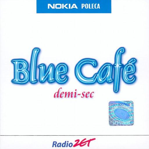 Blue Café альбом Demi-Sec