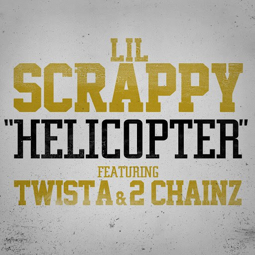 Lil Scrappy альбом Helicopter