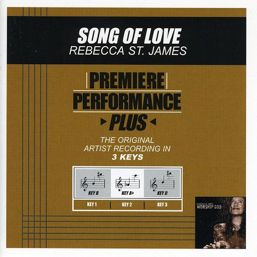 Rebecca St. James альбом Premiere Performance Plus: Song Of Love
