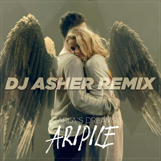 Carla's Dreams альбом Aripile (DJ Asher Remix)