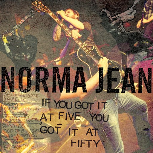 Norma Jean альбом If You Got It at Five, You Got It at Fifty