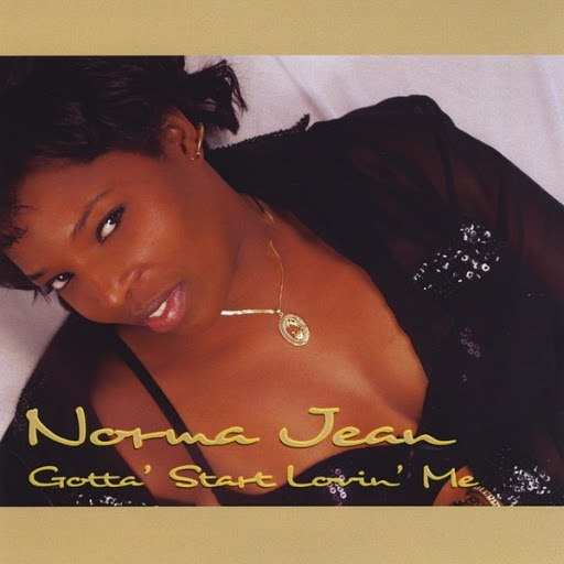 Norma Jean альбом Gotta' Start Lovin' Me