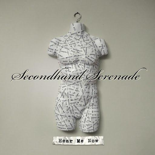 Secondhand Serenade альбом Hear Me Now