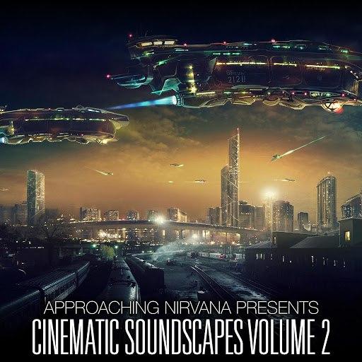 Approaching Nirvana альбом Cinematic Soundscapes, Vol. 2
