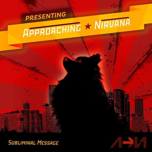Approaching Nirvana альбом Subliminal Message