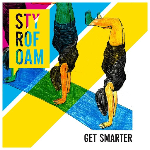 Styrofoam альбом Get Smarter