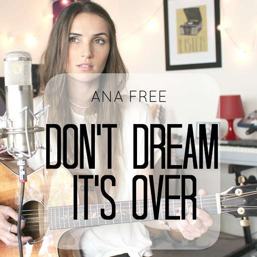 Ana Free альбом Don't Dream It's Over