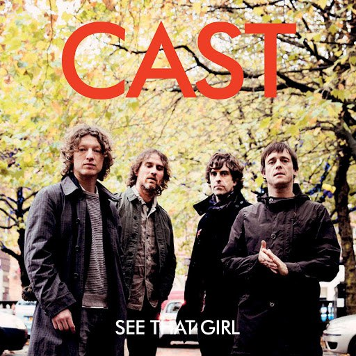 Cast альбом See That Girl
