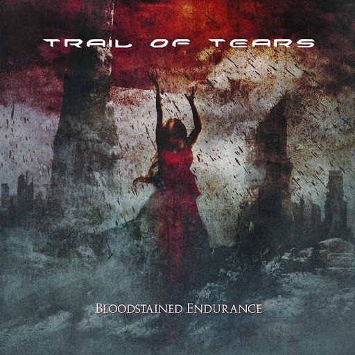Trail of Tears альбом Bloodstained Endurance
