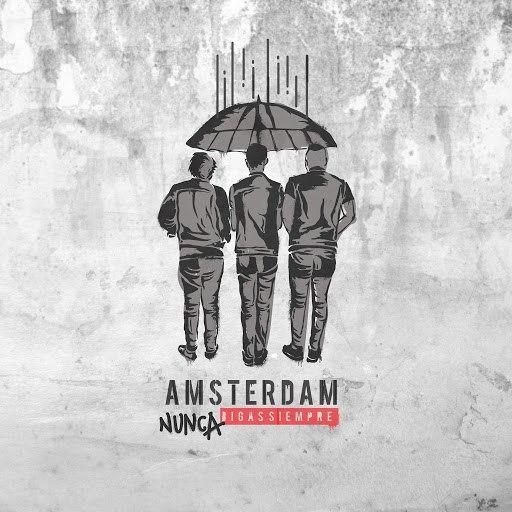 Amsterdam альбом Nunca Digas Siempre