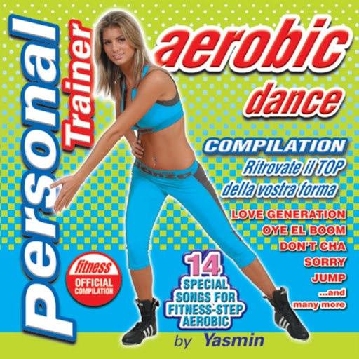Yasmin альбом Personal Trainer Aerobic Dance (Ritrovate il top della vostra forma)