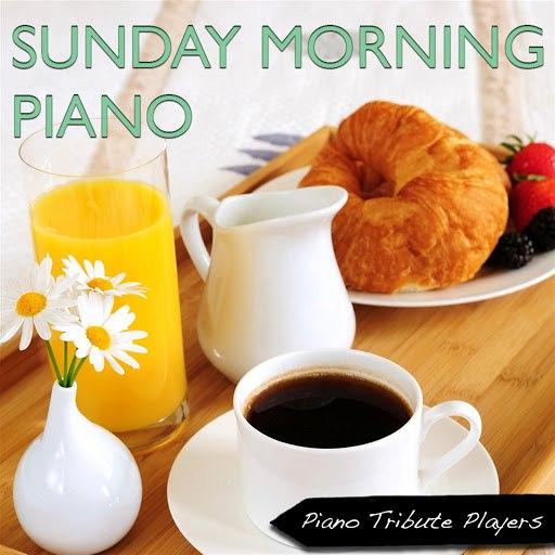 Piano Tribute Players альбом Sunday Morning Piano