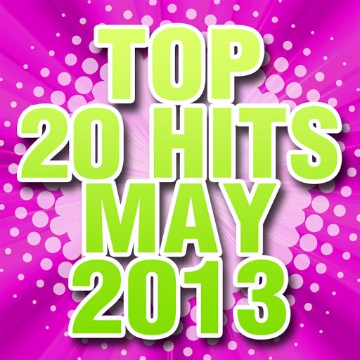 Piano Tribute Players альбом Top 20 Hits May 2013